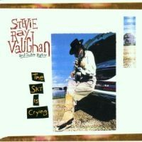 Vaughan Stevie Ray - Sky Is Crying, The