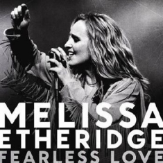 Etheridge Melissa - Fearless Love