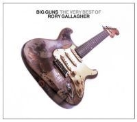 Gallagher Rory - Big Guns-The Very Best Of