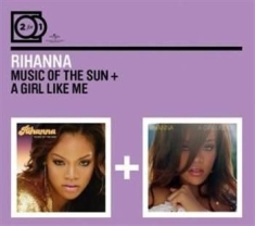 Rihanna - 2For1 Music Of The Sun/Girl Like Me