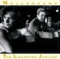 Mellencamp John - Lonesome Jubilee