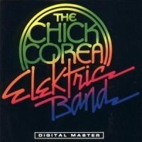 Chick Corea - Chick Corea Electric Band