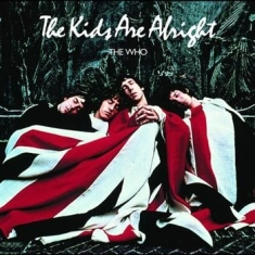 The Who - Kids Are Alright - R