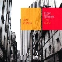 Dizzy Gillespie - Giant - Jazz In Paris