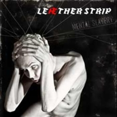 Leather Strip - Mental Slavery (2 Cd)