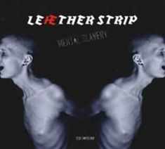 Leather Strip - Mental Slavery  + Mental Disturbanc