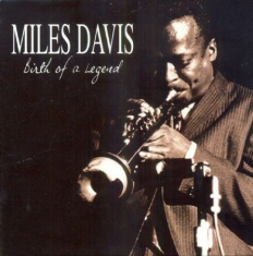 DAVIS MILES - Birth Of A Legend