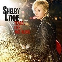 Lynne shelby - Tears, Lies And Alibis