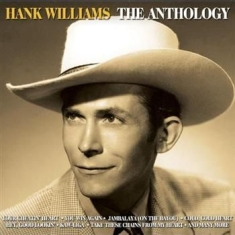 Hank Williams - The Anthology