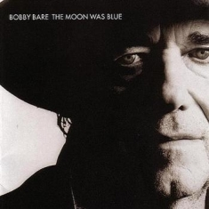 Bare Bobby - Moon Was Blue