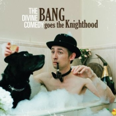 Divine Comedy - Bang Goes The Nighthood