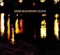 Blackshaw James - Celeste