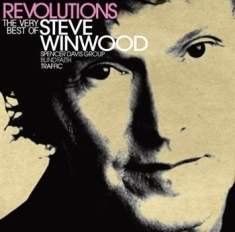 Steve Winwood - Revolutions - Very Best Of