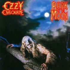 Osbourne Ozzy - Bark At The Moon -Remast-