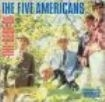 Five Americans - Best Of The Five Americans