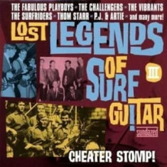 Blandade Artister - Lost Legends Of Surf Guitar Iii:Che