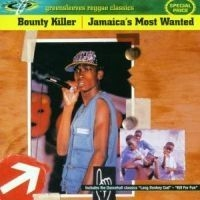 Bounty Killer - Jamaicas Most Wanted