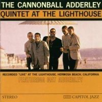 Adderley cannonball - At The Lighthouse