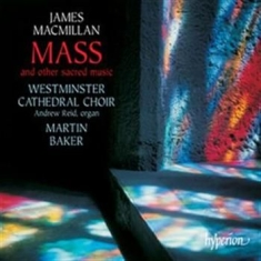 Macmillan, James - Mass & Other Sacred Music