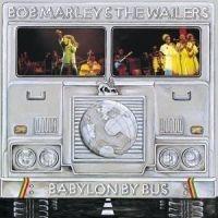 Marley Bob & The Wailers - Babylon By Bus