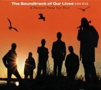 Soundtrack Of Our Lives - A Present From The Past