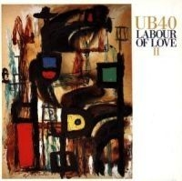 UB40 - Labour Of Love 2