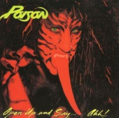 Poison - Open Up & Say Ahh!