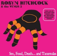 Hitchcock Robyn - Sex,Food,Death ... And Tarantulas