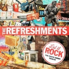 Refreshments - Let It Rock - Chuck Berry Tribute
