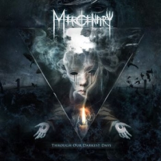 Mercenary - Through Our Darkest Days - Ltd.Ed.