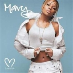 Mary J Blige - Love & Life - Vers 2