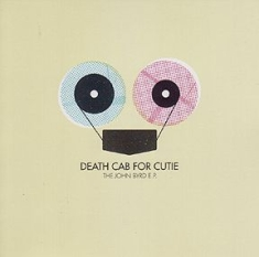 Death Cab For Cutie - John Byrd E.P.- Live 2004