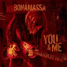 Joe Bonamassa - You And Me
