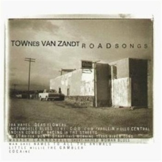 Van Zandt Townes - Roadsongs (And Bonus)