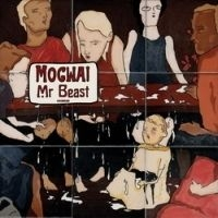 Mogwai - Mr Beast (Inkl. Dvd)