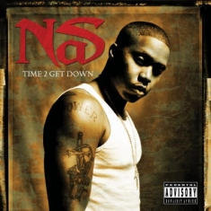 Nas - Time 2 Get Down