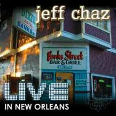 Chaz Jeff - Live In New Orleans