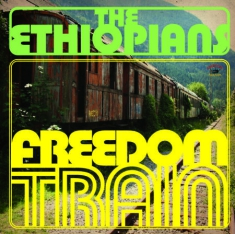 Ethiopians - Freedom Train