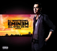 Eminem - All Eyes On Me - Mixtape