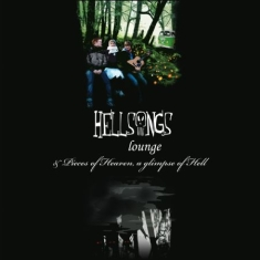 Hellsongs - Lounge/Pieces Of Heaven,Glimpses Of