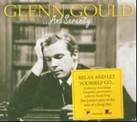 Glenn Gould - ...And Serenity