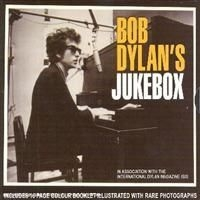 Dylan Bob - Bob Dylans Jukebox Songs That Inspi