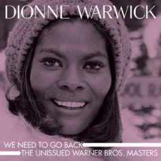 Dionne Warwick - We Need To Go Back:Unissued Masters