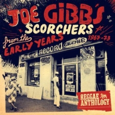 Gibbs Joe - Scorchers From The Early Years