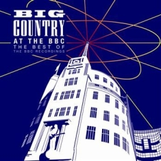 Big Country - Big Country At The Bbc - 2Cd