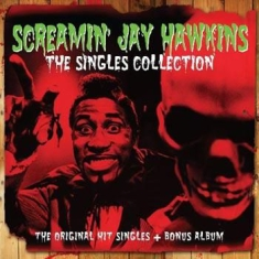 Screamin Jay Hawkins - The Singles Collection