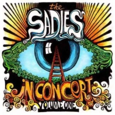 Sadies - In Concert Volume 1