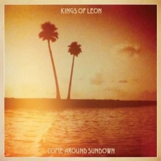 Kings Of Leon - Come Around Sundown