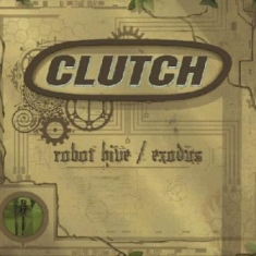Clutch - Robot Hive/Exodus (Cd+Dvd)