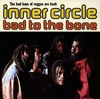 Inner Circle - Bad To The Bone